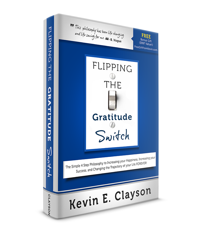 Flipping the gratitude switch-Kevin Clayson